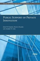 Public Support of Private Innovation