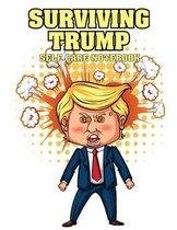 Surviving Trump Self Care Notebook