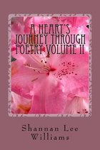 A Heart's Journey Through Poetry Volume II
