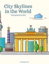 City Skylines in the World Coloring Book for Kids