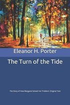 The Turn of the Tide: The Story of How Margaret Solved Her Problem: Original Text