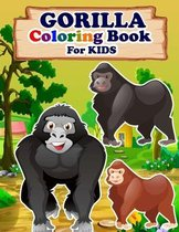 GORILLA Coloring Book For Kids