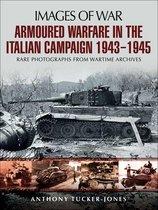 Armoured Warfare in the Italian Campaign, 1943–1945