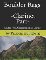 Boulder Rags - Clarinet Part