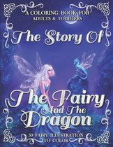 The Story Of The Fairy And The Dragon