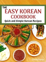 The Easy Korean Cookbook