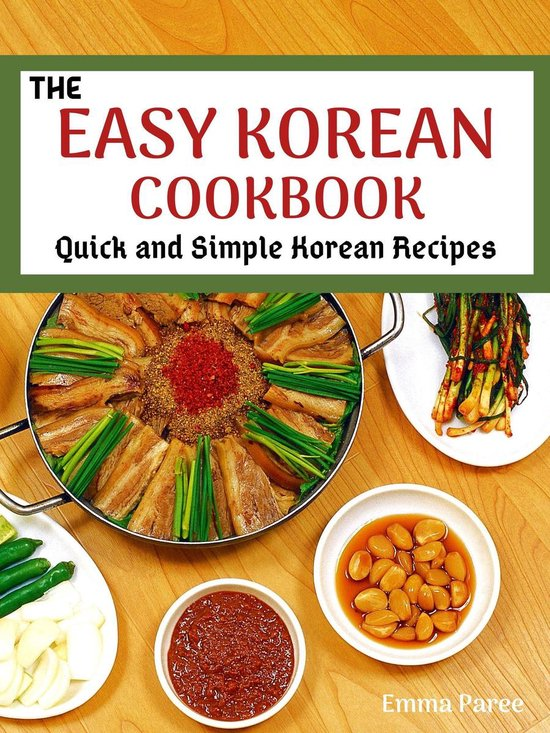 The Easy Korean Cookbook
