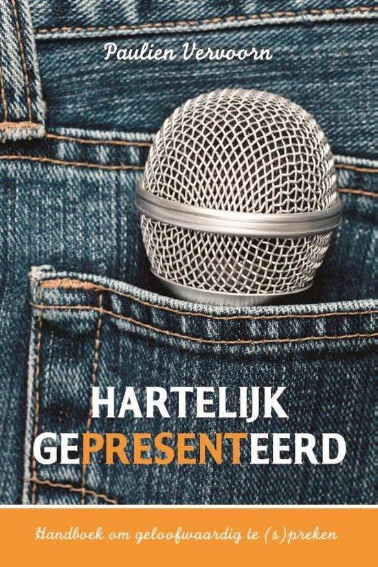 Cover van het boek 'Hartelijk gepresenteerd' van Paulien Vervoorn
