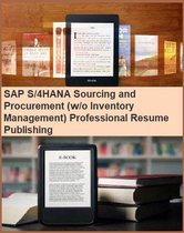 SAP S/4HANA Sourcing and Procurement (w/o Inventory Management) Professional Resume Publishing