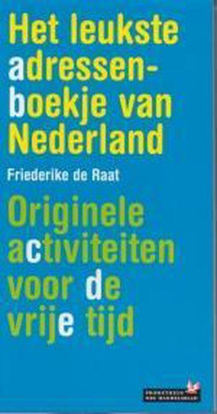 Het Leukste Adressenboekje Van Nederland - Friederike de Raat  