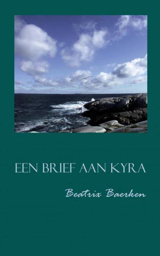 Een brief aan Kyra - Beatrix Baerken |