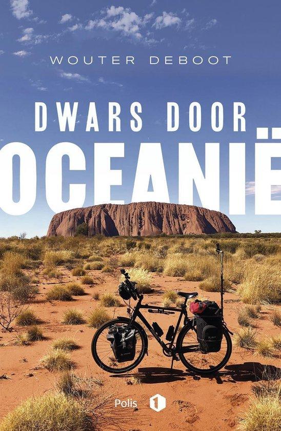 Dwars door Oceanië - Wouter Deboot | Fthsonline.com