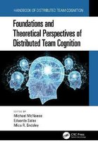 Foundations and Theoretical Perspectives of Distributed Team Cognition