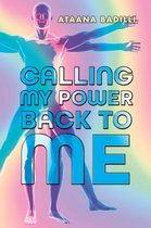 Calling My Power Back to Me