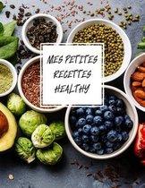 Mes petites recettes healthy