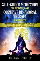 Self-Guided Meditation for Beginners and Cognitive Behavioral Therapy for Anxiety