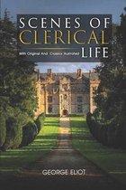 Scenes of Clerical Life: ( illustrated ) Original Classic Novel, Unabridged Classic Edition