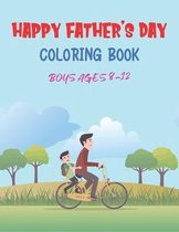 Happy Father's Day Coloring Book Boys Ages 8-12