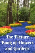 The Picture Book of Flowers and Gardens