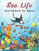 Sea Life Coloring Book For Adults