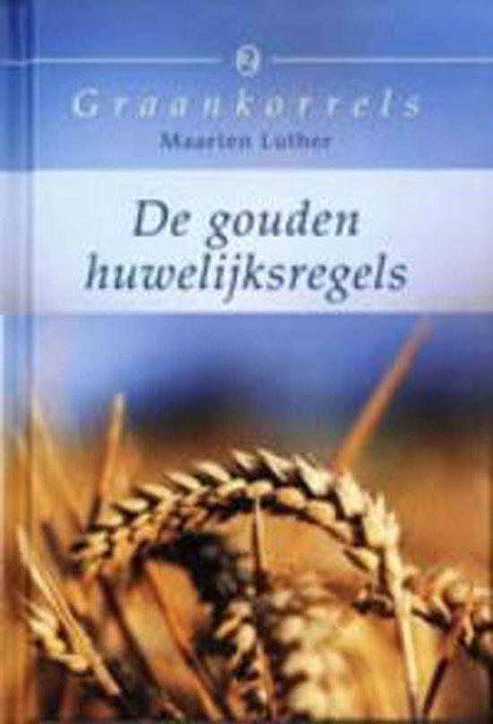 Gouden huwelijksregels - Maarten Luhter  