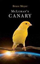 McLuhan's Canary