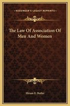 The Law of Association of Men and Women