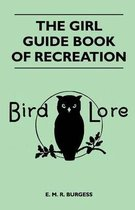 The Girl Guide Book of Recreation