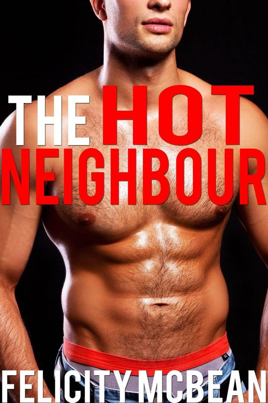 The Hot Neighbour