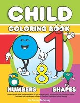 Toddler Coloring book. Baby Activity Book for girls and boys Age 1-3. Acquaintance with numbers and figures. For an early age. Entertainment and training. Preschool preparation. Activity Learning