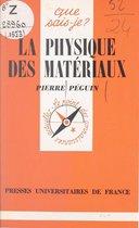 La physique des matériaux