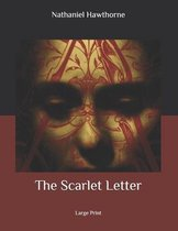 The Scarlet Letter: Large Print