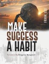 Make Success a Habit