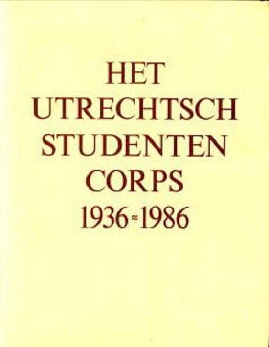 UTRECHTSE STUDENTENCORPS 1936-1986 - H.M. Blankenberg  