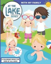 At the Lake: With My Family