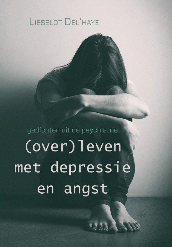(over)leven met depressie en angst gedichten uit de psychiatrie