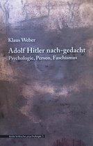 Adolf Hitler nach-gedacht