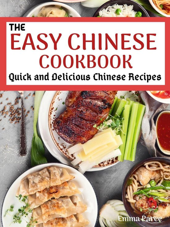 The Easy Chinese Cookbook