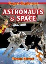 Astronauts & Space