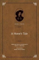 A Horse's Tale