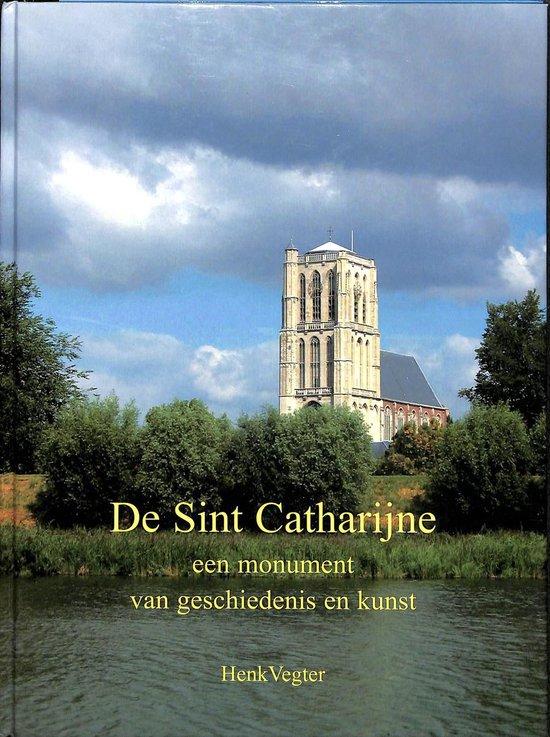 De Sint Catharijne - Henk Vegter |