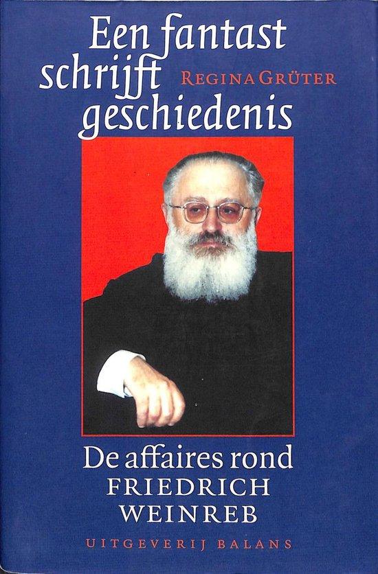 Een fantast schrijft geschiedenis - Regina Grüter |