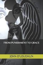 From Punishment to Grace