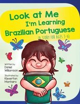 Look At Me I'm Learning Brazilian Portuguese