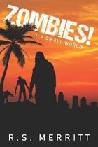Zombies!: Book 1