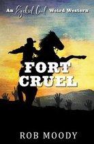 Fort Cruel