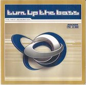 Turn Up The Bass - Next