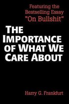 The Importance of What We Care About