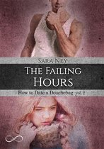 The Failing hours