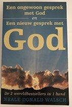 Een ongewoon gesprek met God en Een nieuw gesprek met God - De twee bestsellers in 1 band